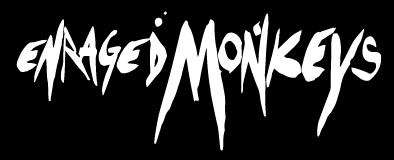 ENTRAGED MONKEYS, metal band, german metal